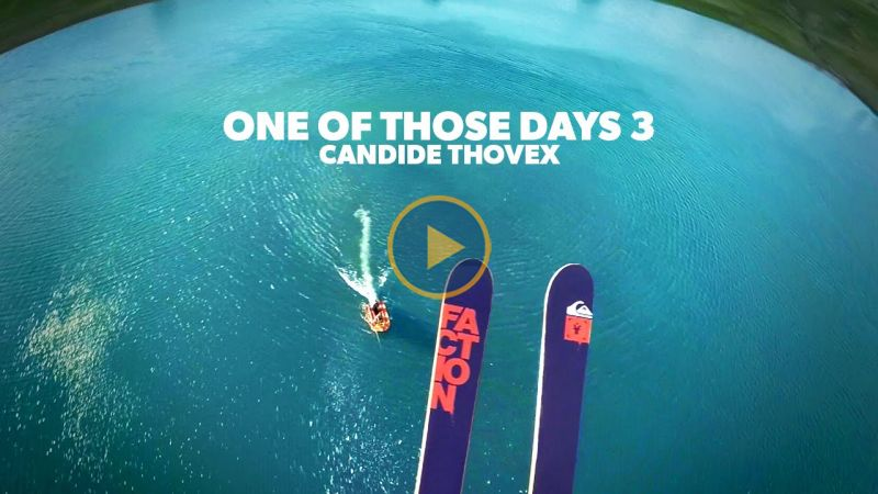 One of those days 3 - Candide Thovex | 4-Seasons.TV